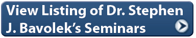 View Listings of Dr. Stephen J. Bavolek's Seminars