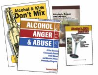 Community Based Education - Alcohol & Kids Don't Mix & Alcohol, Anger & Abuse - Parts 1 & 2 (AAA)