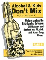 Alcohol & Kids Don't Mix Parent Training Activities Manual (AAAMP)