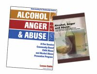Community Based Education - Alcohol, Anger & Abuse - Part 1 (AAAP1)