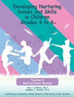 Developing Nurturing Skills (DNS): School-Based Program - Teacher�s Instructional Manual for Grades 4 - 6 (DNSIM46-CD)