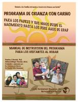 Spanish Speaking Parents & Their Children Birth to 12 Years - Home Visitor�s Instructional Manual W/Forms CD for Teaching Parents (NP12HVIM-CD)