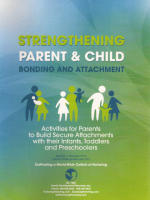 Strengthening Parent & Child Bonding and Attachment Activities Manual (PBA)